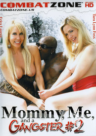 Mommy Me And A Gangster 02